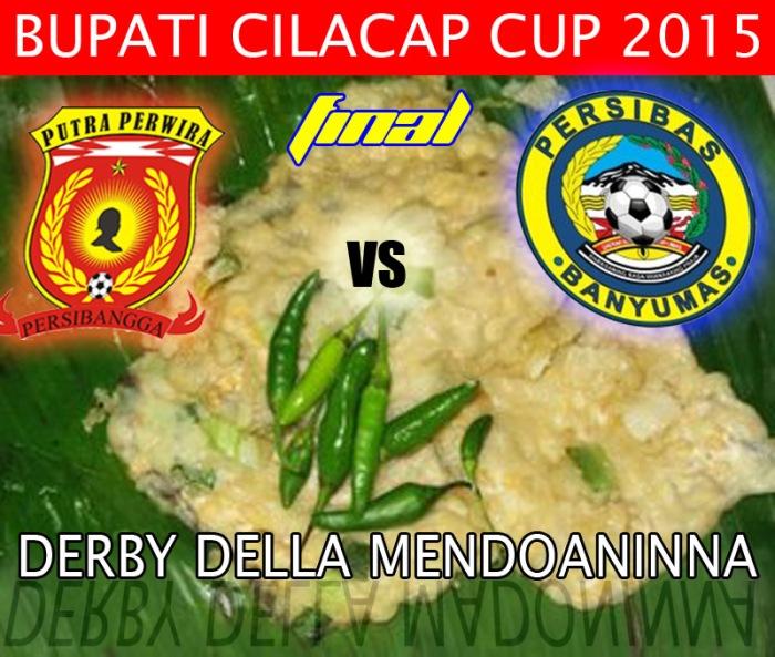 derby bupati cilacap cup final